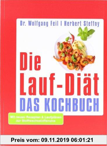 Gebr. - Die Lauf-Diät - Das Kochbuch: Mit neuen Rezepten & Laufplänen zur Stoffwechseloffensive