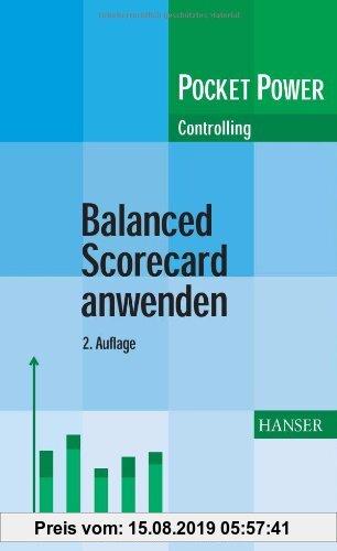 Gebr. - Balanced Scorecard anwenden: Kennzahlengestützte Unternehmenssteuerung