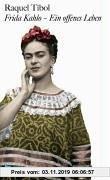 Gebr. - Frida Kahlo - ein offenes Leben