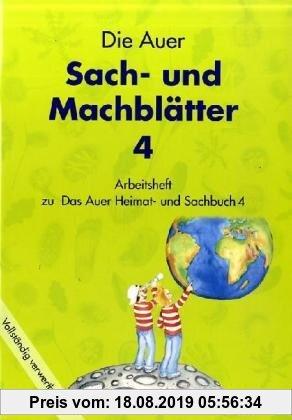 Gebr. - Die Auer Sach- und Machblätter 4. Arbeitsheft. Bayern