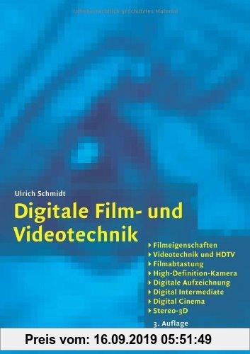 Gebr. - Digitale Film- und Videotechnik: Filmeigenschaften, Videotechnik und HDTV, Filmabtastung, High-Definition-Kamera, Digitale Aufzeichnung, Digit