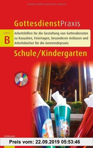 Gebr. - Schule / Kindergarten (Gottesdienstpraxis Serie B)