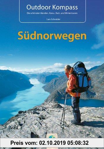 Gebr. - Outdoor Kompass Südnorwegen: Das Reisehandbuch für Aktive: Das Reisehandbuch zum Kanuwandern