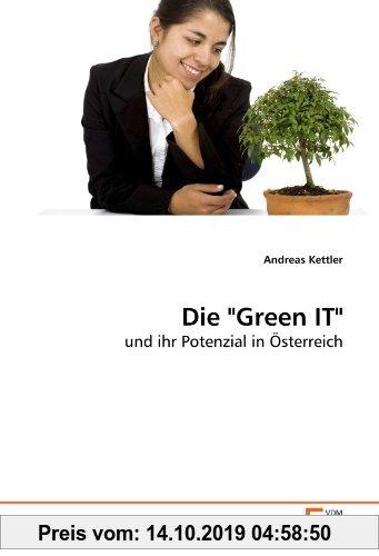 Gebr. - Die Green IT: und ihr Potenzial in Österreich