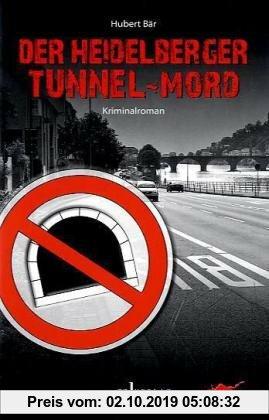 Gebr. - Der Heidelberger Tunnel-Mord