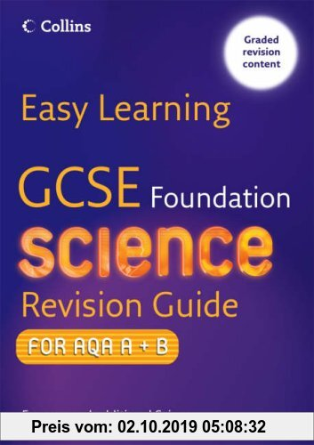Gebr. - GCSE Science Revision Guide for AQA A+B: Foundation (Easy Learning)