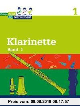 Gebr. - Jedem Kind ein Instrument: Band 1 - JeKi. Klarinette. Schülerheft.