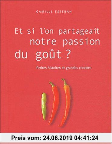 Gebr. - Et Si L'On Partageait Notre Passion Du Gout ? (Cuisine - Gastronomie - Vin)