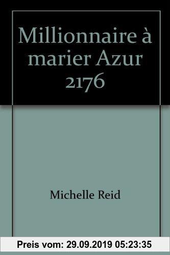 Gebr. - Millionnaire a marier azur 217 (Sentimental)