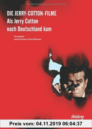 Gebr. - Die Jerry-Cotton-Filme: Als Jerry Cotton nach Deutschland kam