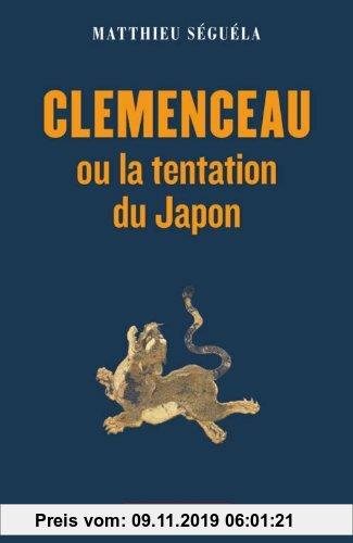 Gebr. - Clemenceau ou la tentation du Japon