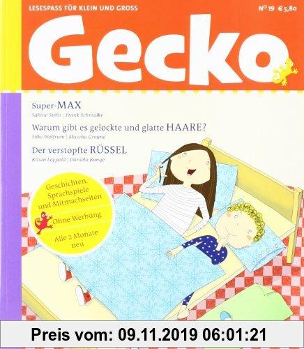 Gebr. - Gecko Kinderzeitschrift - Lesespaß für Klein und Groß: Gecko 19: BD 19