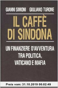 Gebr. - Il caffè di Sindona. Un finanziere d'avventura tra politica, Vaticano e mafia