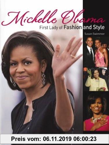 Gebr. - Michelle Obama: First Lady of Fashion and Style