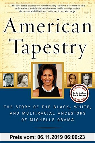 Gebr. - American Tapestry: The Story of the Black, White, and Multiracial Ancestors of Michelle Obama