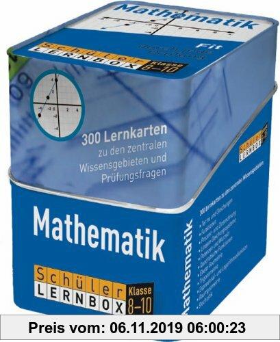 Gebr. - Schüler-Lernbox Mathematik Klasse 8-10: 300 Lernkarten zu den zentralen Wissensgebieten und Prüfungsfragen