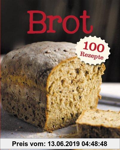 Gebr. - Brot 100 Rezepte