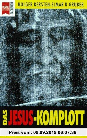 Gebr. - Das Jesus Komplott. Die Wahrheit über das 'Turiner Grabtuch'.