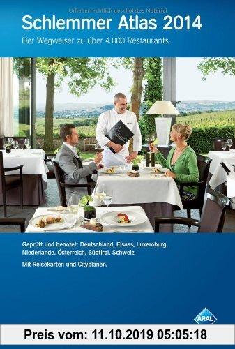 Gebr. - Schlemmer Atlas 2014: Ein Wegweiser zu über 4000 Restaurants in Deutschland, Elsass, Luxemburg, Niederlande, Österreich, Südtirol und der Schw