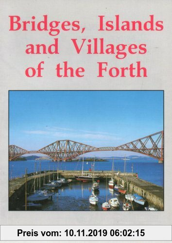 Gebr. - Bridges, Islands and Villages of the Firth of Forth