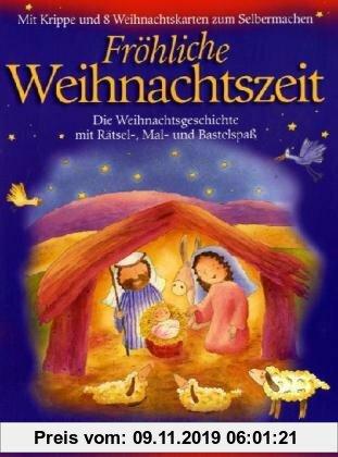 Gebr. - Fröhliche Weihnachtszeit: Die Weihnachtsgeschichte mit Rätsel-, Mal- und Bastelspaß