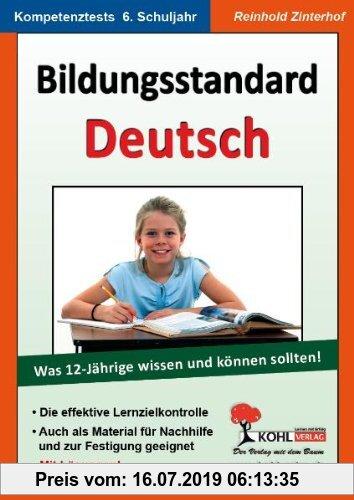 Gebr. - Bildungsstandard Deutsch: Was 12-Jährige wissen und können sollten!