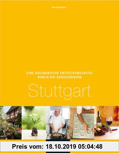 Gebr. - Eine kulinarische Entdeckungsreise Genussregion Stuttgart