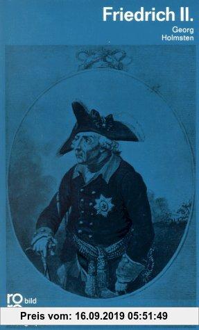 Gebr. - Friedrich II.: Mit Selbstzeugnissen und Bilddokumenten