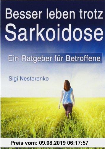 Gebr. - Besser leben trotz Sarkoidose: Ein Ratgeber fÃ1/4r Betroffene