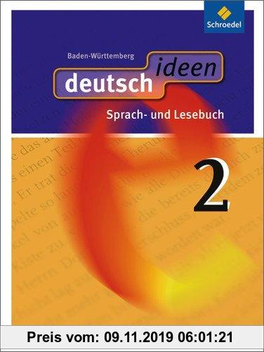 Gebr. - deutsch ideen SI - Ausgabe 2010 Baden-Württemberg: Schülerband 2: Ausgabe 2010. Sekundarstufe 1