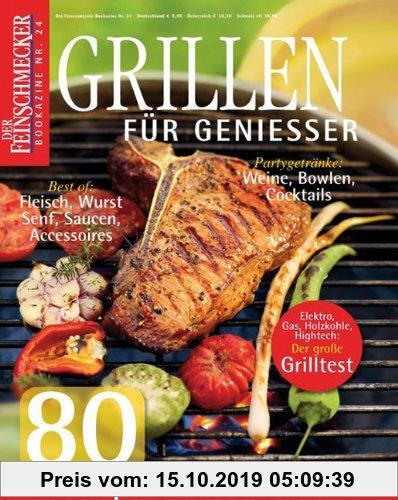Gebr. - Der Feinschmecker Bookazine Nr. 24: Grillen für Genießer