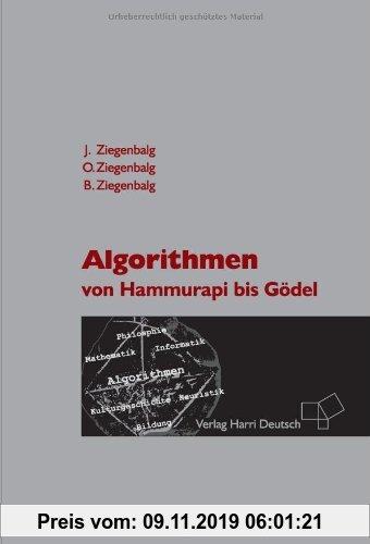 Gebr. - Algorithmen. Von Hammurapi bis Gödel