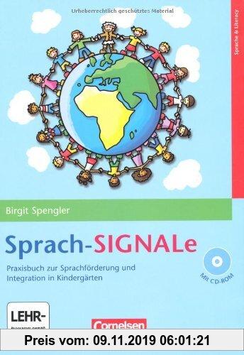 Gebr. - Sprach-SIGNALe: Praxisbuch zur Sprachförderung und Integration in Kindergärten. Buch mit CD-ROM: Praxisbuch zur Sprachförderung und Integratio