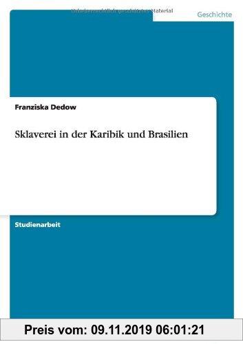 Gebr. - Sklaverei in der Karibik und Brasilien