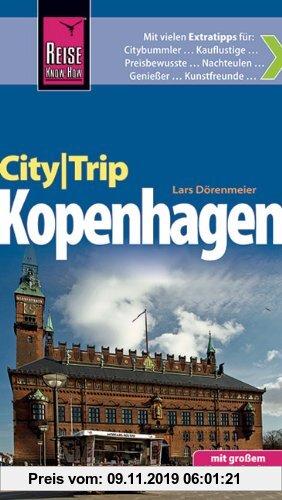 Gebr. - Reise Know-How CityTrip Kopenhagen: Reiseführer mit Faltplan