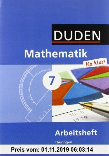 Gebr. - Duden Mathematik - Sekundarstufe I - Gymnasium Thüringen: 7. Schuljahr - Arbeitsheft