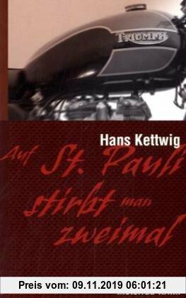 Gebr. - Auf St. Pauli stirbt man zweimal: Motorrad-Krimi