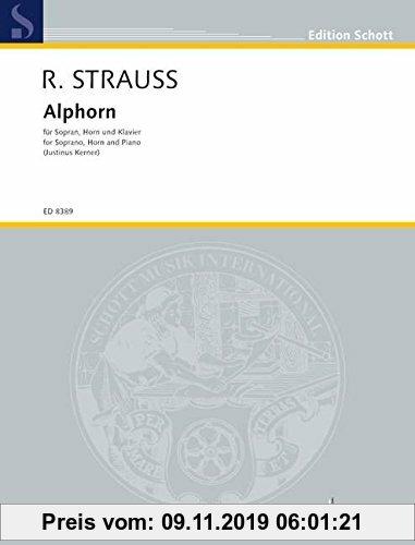 Gebr. - Alphorn: für Sopran, Horn in Es und Klavier. o. Op. AV. 29. Sopran, Horn in Es und Klavier. Partitur und Stimmen. (Edition Schott)