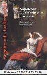 Gebr. - Begehrende Leidenschaft - Napoleons Briefe an Josephine ne