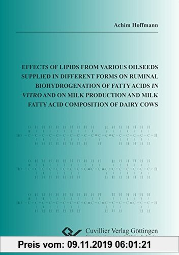 Gebr. - Effects of lipids from various oilseeds supplied in different forms on ruminal biohydrogenation of fatty acids in vitro and on milk production