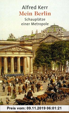 Gebr. - Mein Berlin. Schauplätze einer Metropole.