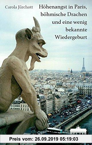 Gebr. - Höhenangst in Paris, böhmische Drachen und eine wenig bekannte Wiedergeburt: Reiseberichte aus Europa