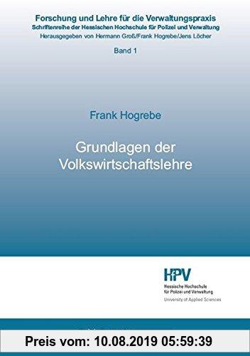 Gebr. - Grundlagen der Volkswirtschaftslehre (Forschung und Lehre für die Verwaltungspraxis)
