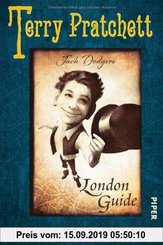 Gebr. - Jack Dodgers London Guide: Aus der Welt des SPIEGEL-Bestsellers Dunkle Halunken