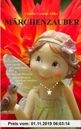 Gebr. - MÄRCHENZAUBER: Das Feenfest Das Ungetier Der unglückliche Kurt Die weinende Prinzessin Fürst Dunkelstein Quarki der hässliche Frosch