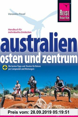 Gebr. - Australien  Osten und Zentrum: Das komplette Handbuch für individuelles Reisen zu Küsten, Citys, Nationalparks und Zielen abseits der Hauptrei