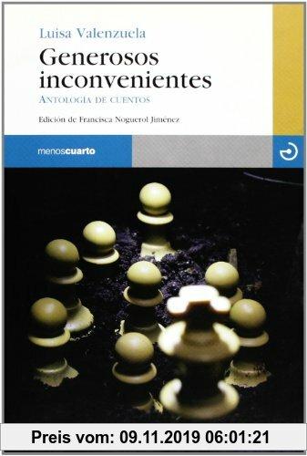 Gebr. - Generosos inconvenientes : antología de cuentos (Reloj de Arena, Band 35)