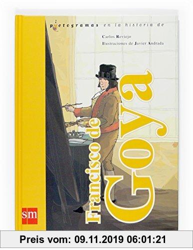 Gebr. - Francisco de Goya (Lecturas pictográficas)