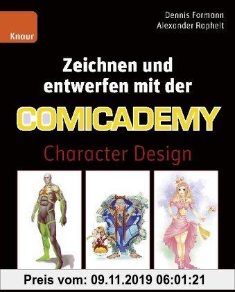 Gebr. - Zeichnen und entwerfen mit der Comicademy: Character Design