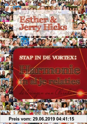 Gebr. - Stap in de Vortex: Harmonie in al je relaties: de lezingen van Abraham